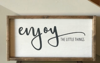 "Lilac Lane ""Enjoy the little things"" sign"